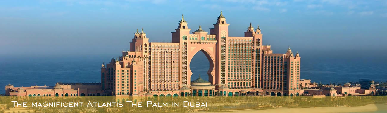 The magnificent Atlantis the Palm in Dubai
